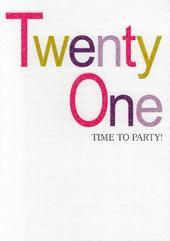 Twenty One Time To Party 21st Birthday Card
