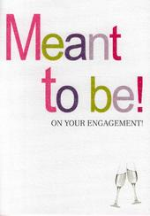 Meant To Be Engagement Greeting Card