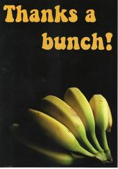Thanks A Bunch! Bananas Funny Greeting Card