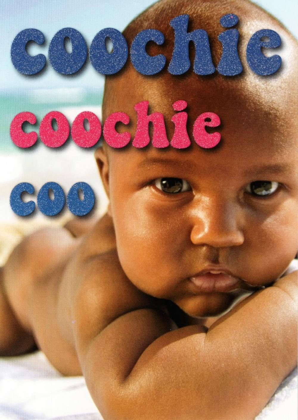 New Baby Coochie Coochie Coo Funny Greeting Card