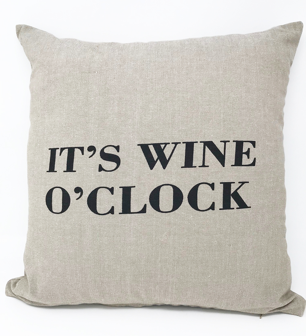 """It's Wine O'clock"" Cushion COVER ONLY"