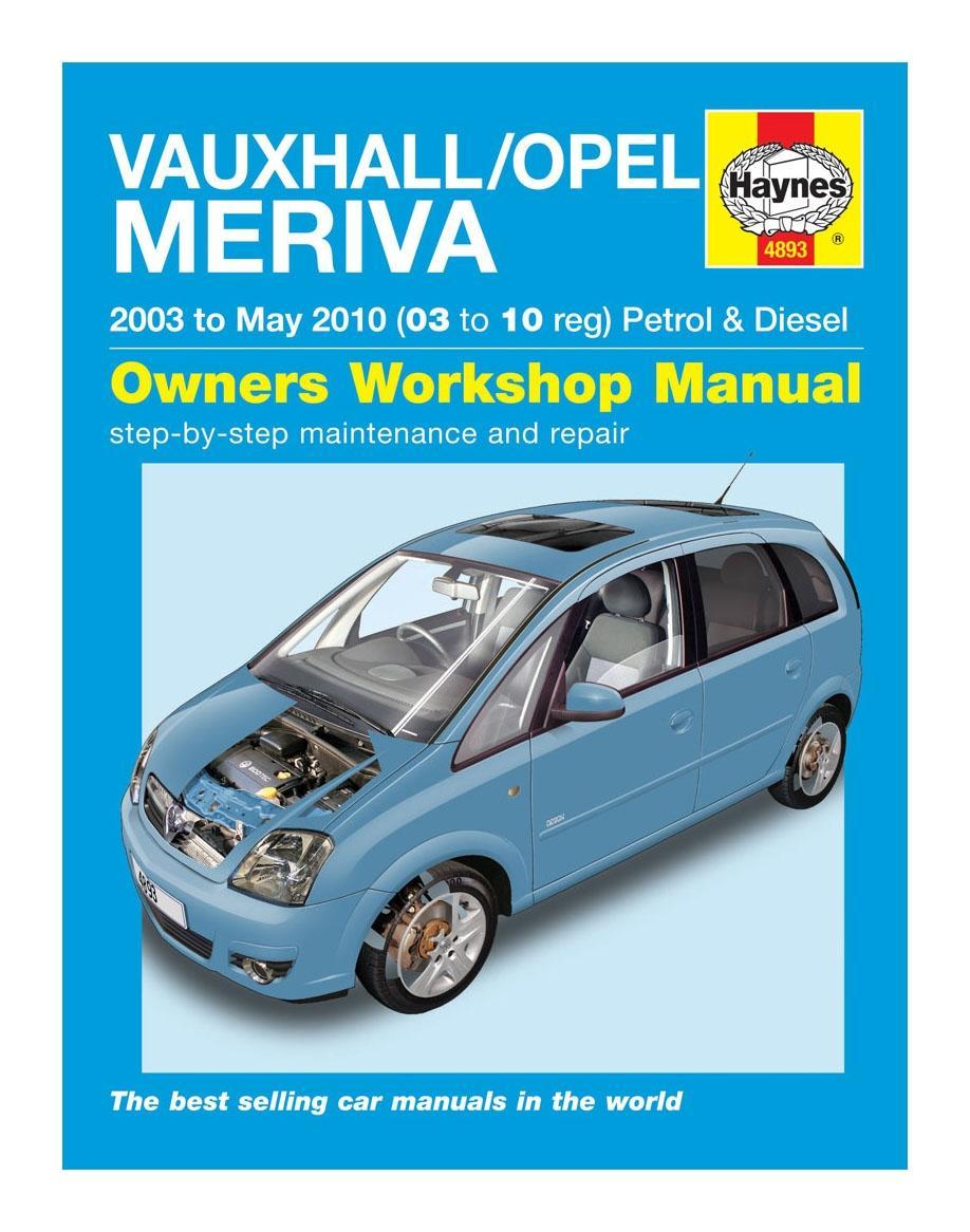haynes owners workshop manual vauxhall opel meriva 2003 2010 petrol rh ebay co uk vauxhall meriva haynes manual download meriva b haynes manual