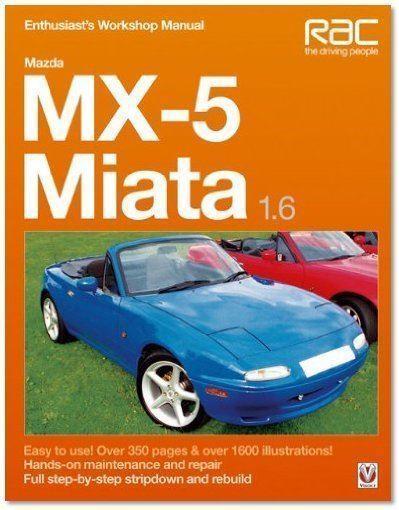 mazda mx5 miata 1 6 1989 1990 1991 1992 1993 1994 1995 workshop rh ebay co uk 1993 mazda miata owners manual 1993 mazda miata owners manual