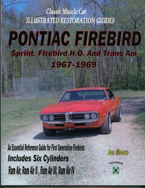 firebird pontiac trans am restoration guide manual book restore 1967 rh ebay com 1995 pontiac firebird manual pontiac firebird manual v6