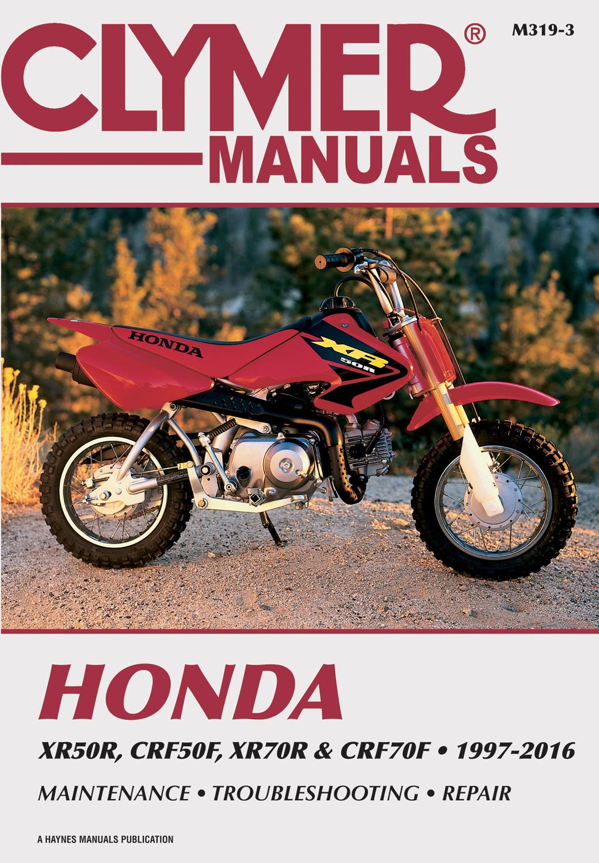 Clymer Workshop Manual Honda XR50R CRF50F XR70R CRF70F 1997-2016 ...