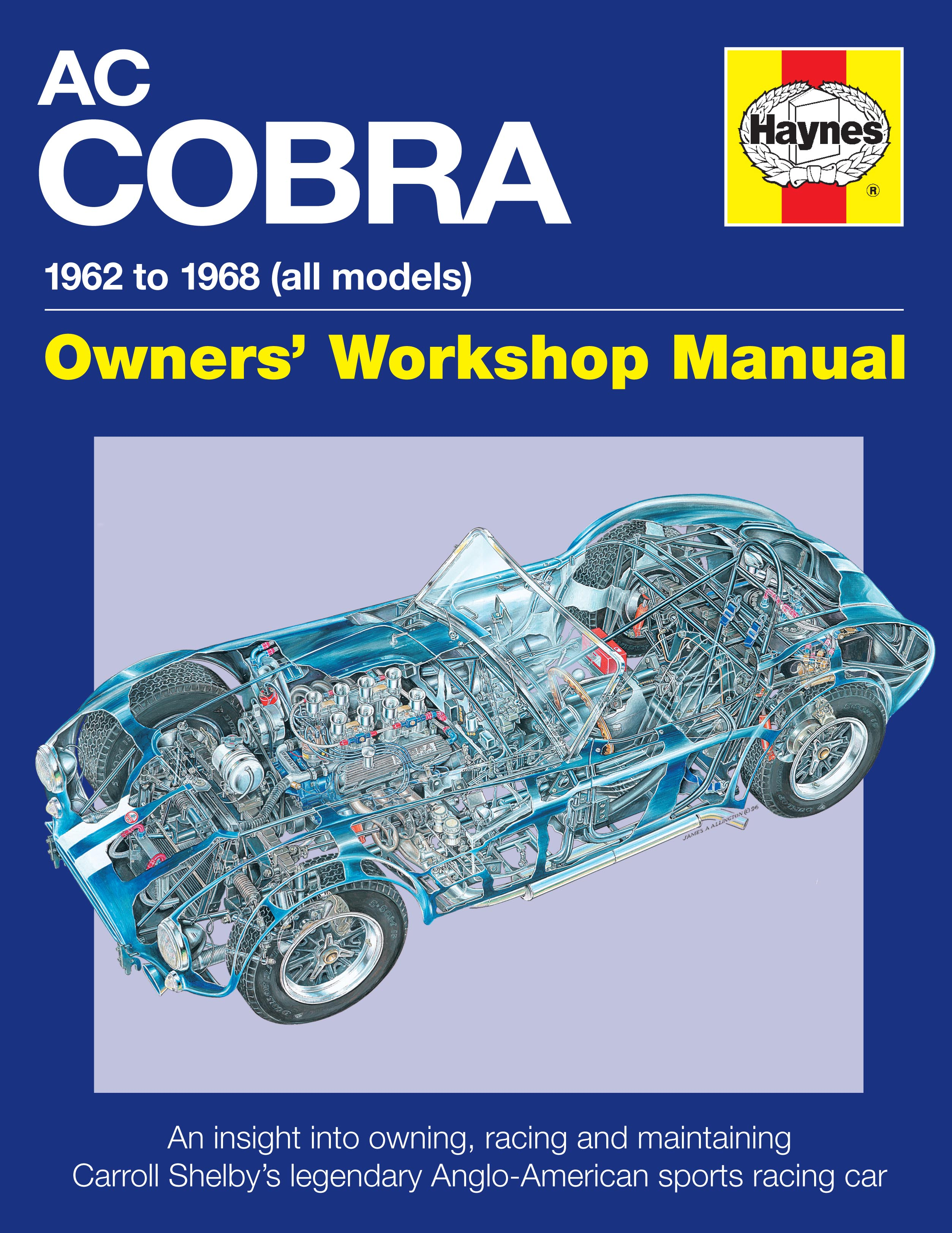 Sentinel AC Cobra 1962 to 1968 (all models) OWNER'S WORKSHOP MANUAL BOOK  CARROLL SHELBY