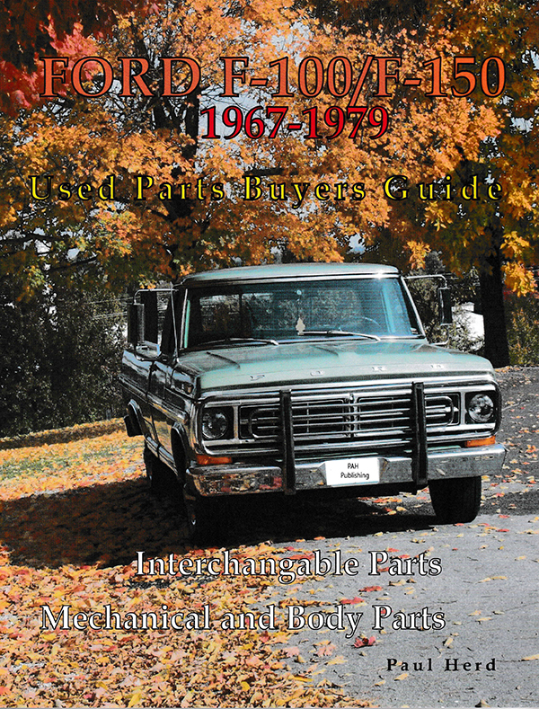 Ford F250 Parts >> Details About Ford F100 F150 F250 Parts Interchange Manual Book 1967 1979 Pickup Truck