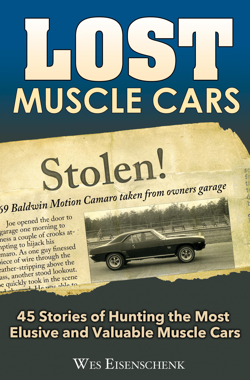 Lost Muscle Cars NOVA COPO CAMARO CHEVELLE Z16 YENKO BALDWIN MOTION ...