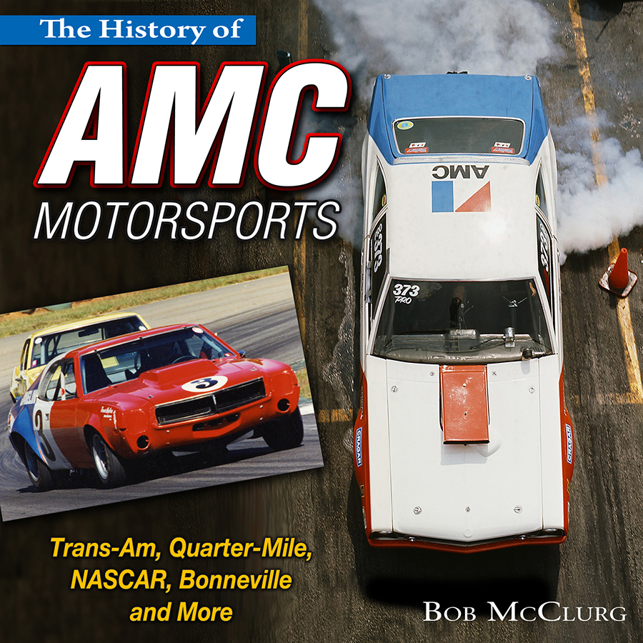 The History of AMC Motorsports Trans-Am Quarter-Mile NASCAR ...