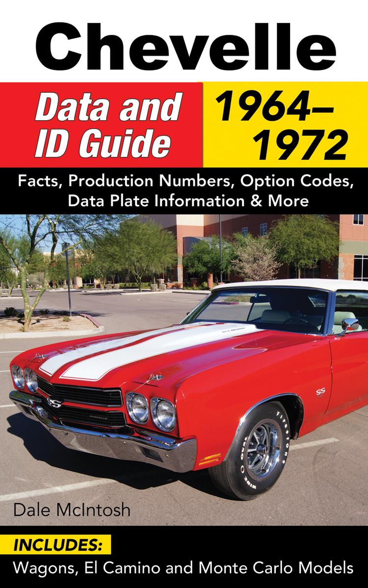 Sentinel 1964 - 1972 Chevy Chevelle El Camino Monte Carlo MCINTOSH CODE RPO  ID Guide book