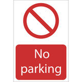 Draper 72198 SS19 No Parking Prohibition Sign Notice