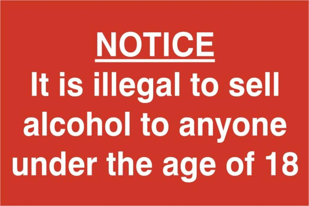 It Is Illegal To Sell Alcohol To Anyone Under 18 Self