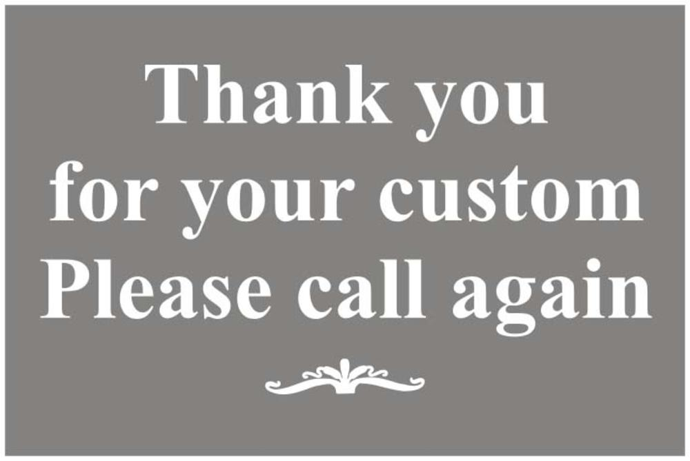 Thank You For Your Custom Please Call Again Self Adhesive
