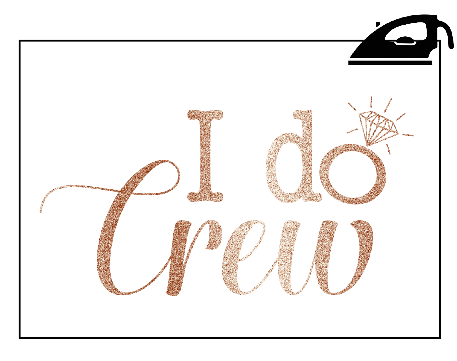 I Do Crew Hen Party Iron On T Shirt Transfer Bride To Be
