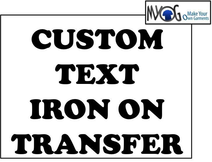 Personalise Your Own Custom Personalised Print Iron On T-Shirt Transfer